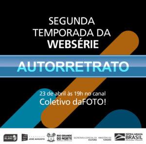 Segunda temporada da WebSérie AUTORRETRATO