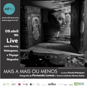 Live com Rosely Nakagawa e Thyago Nogueira sobre a obra fotográfica de Fernando Lemos