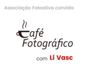 Café Fotográfico da Fotoativa recebe a artista paraibana Li Vasc