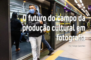 O futuro do campo da produção cultural em fotografia
