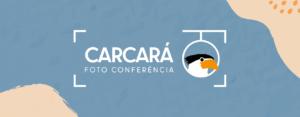 2º Edição da Foto Conferência Carcará.